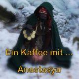Kaffee mit Anastasya