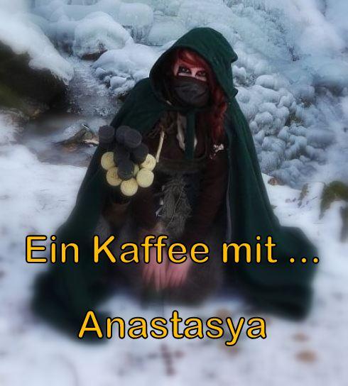 Auf einen Kaffee mit … Anastasya