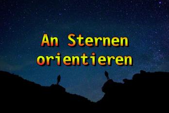 Wie man sich an Sternen orientiert – Waldläufer Info #3