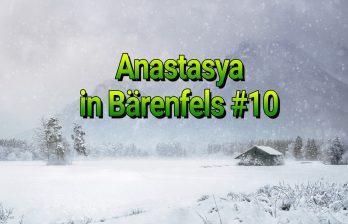 Heimkehr – Anastasya in Bärenfels #10