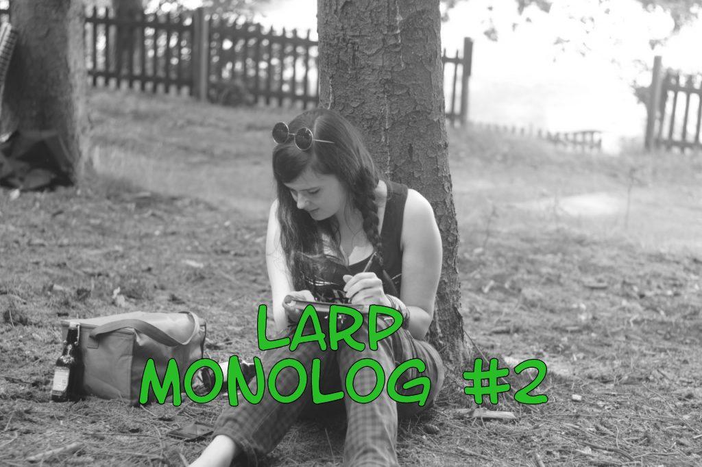 Fluch der Routine – LARP Monolog #2